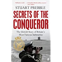 Secrets of the Conqueror: The Untold Story of Britain's Most Famous Submarine