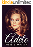 Adele: To Make You Feel Her Love (Updated for 2015 and the release of '25')