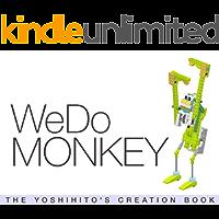 WeDo MONKEY: THE YOSHIHITO'S CREATION BOOK (English Edition)