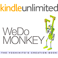 WeDo MONKEY: THE YOSHIHITO'S CREATION BOOK (English Edition)