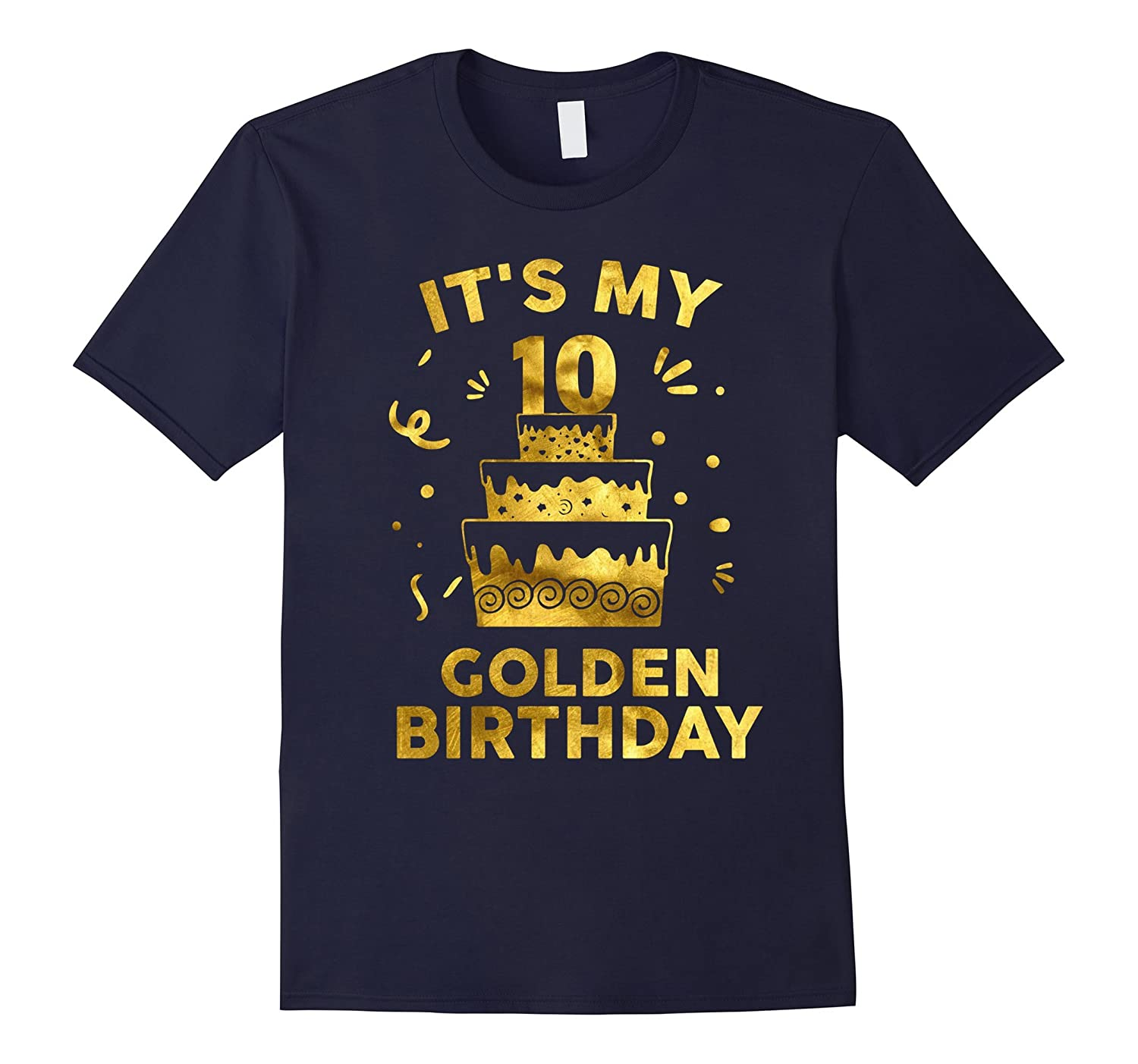 10th Birthday Shirt It's My 10th Golden Birthday Vintage-RT