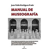 Manual De Museografía (Manuales profesionales)