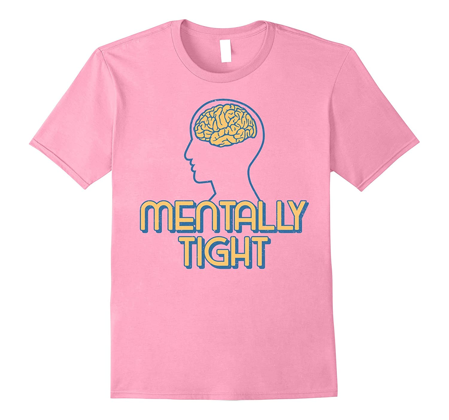 Mentally Tight Brain Genius Graduate Graduation Expert Shirt TD