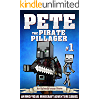 Pete the Pirate Pillager 1: An Unofficial Minecraft Series