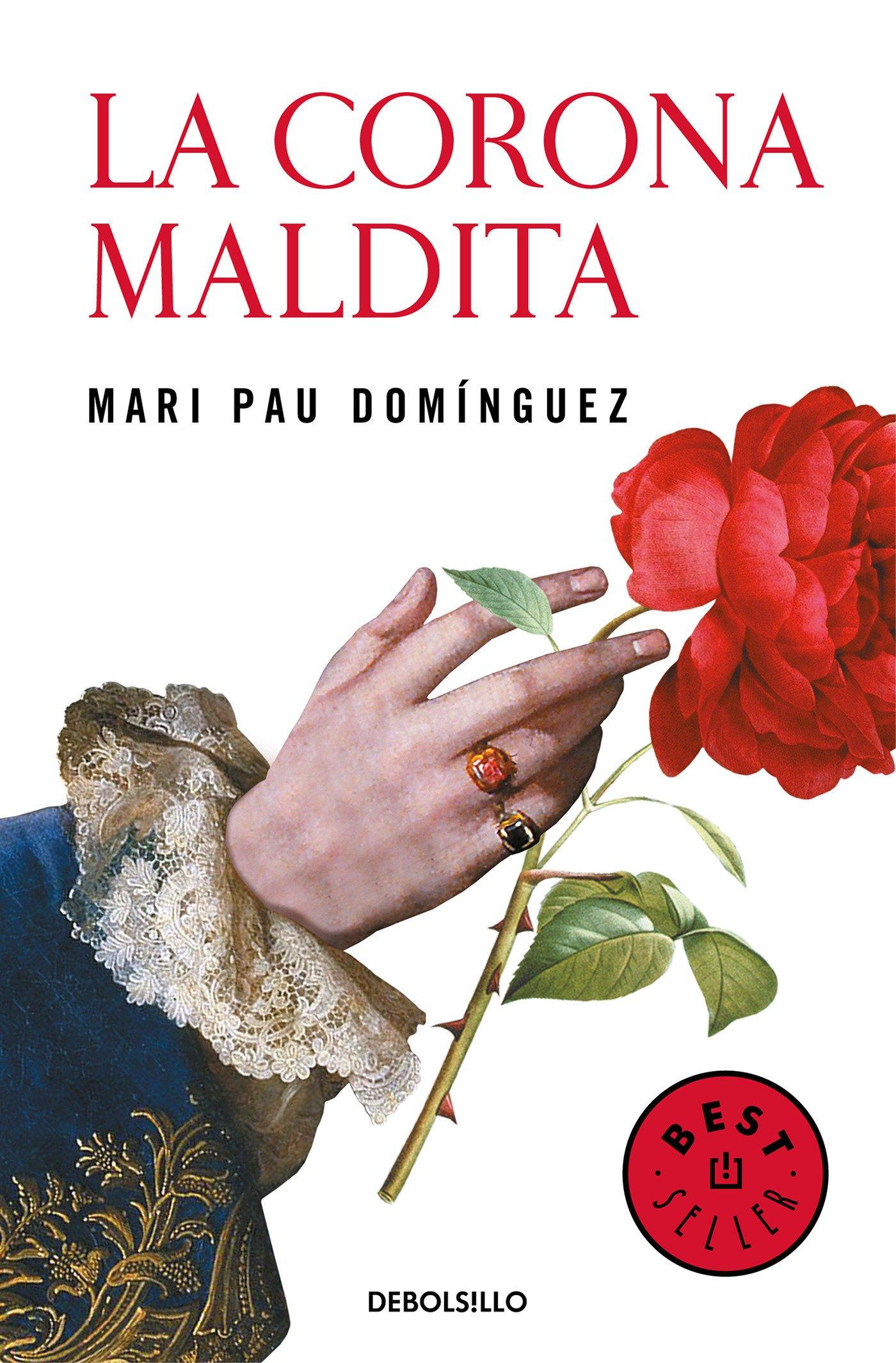 La corona maldita (Best Seller): Amazon.es: Domínguez, Mari Pau: Libros
