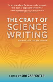 The Craft of Science Writing: Selections from The Open Notebook (English Edition)