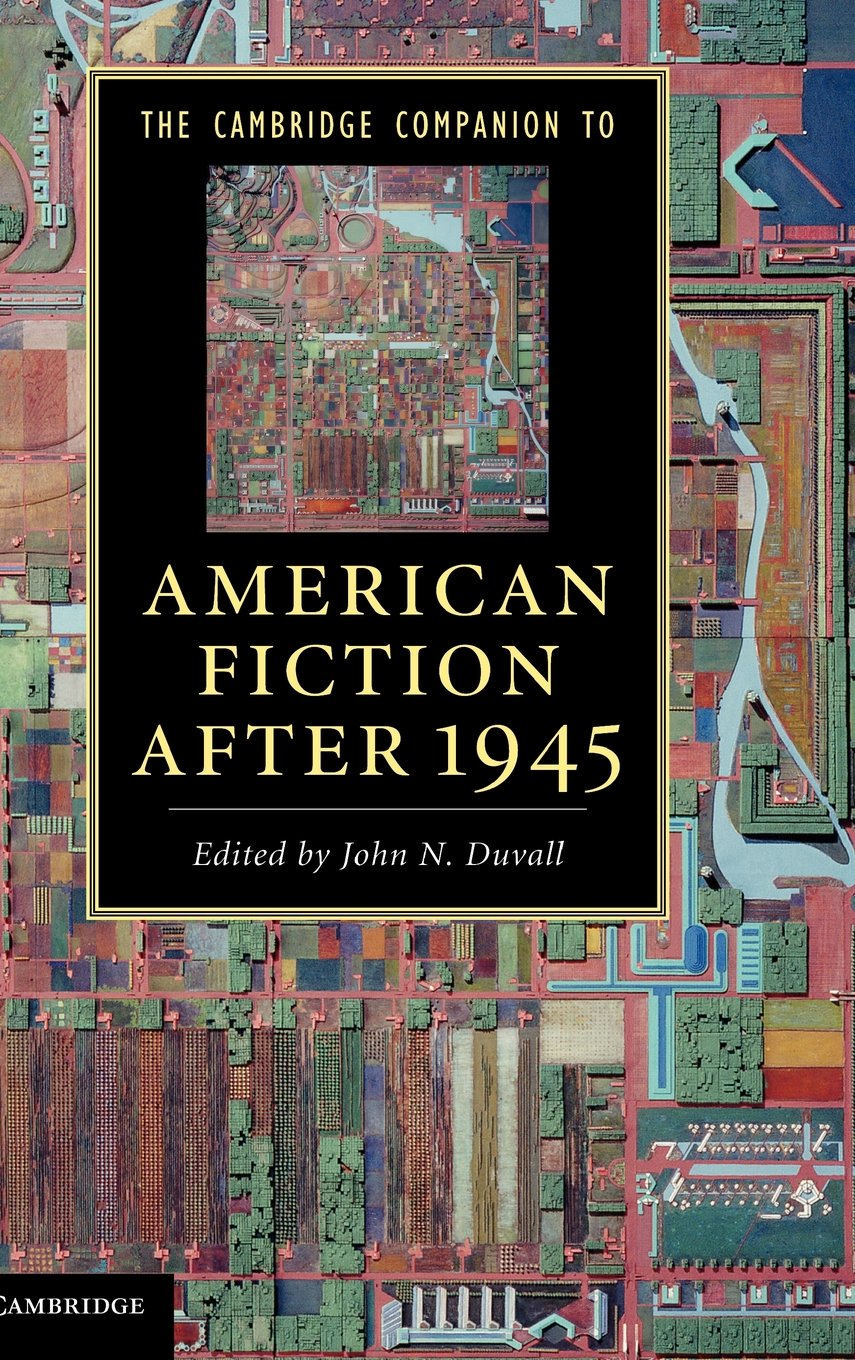 The Cambridge Companion to American Fiction after 1945 (Cambridge Companions to Literature) PDF