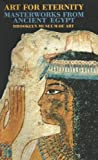Art for Eternity: Masterworks from Ancient Egypt