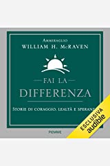 Fai la differenza: Storie di coraggio, lealtà e speranza Audible Audiobook
