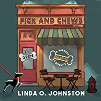 Pick and Chews: A Barkery and Biscuits Mystery, Book 4