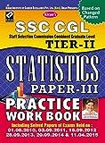 SSC Cgl Tier-II Statistics Paper-III Practice Work Book -English - 1432: Statistics Paper - 3 Practice Work Book