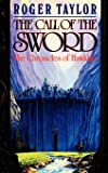 The Call of the Sword (The Chronicles of Hawklan)