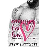 Earning Her Love (Sweet Somethings Book 2)