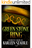 Green Stone Ring (Forever Friends Book 1)