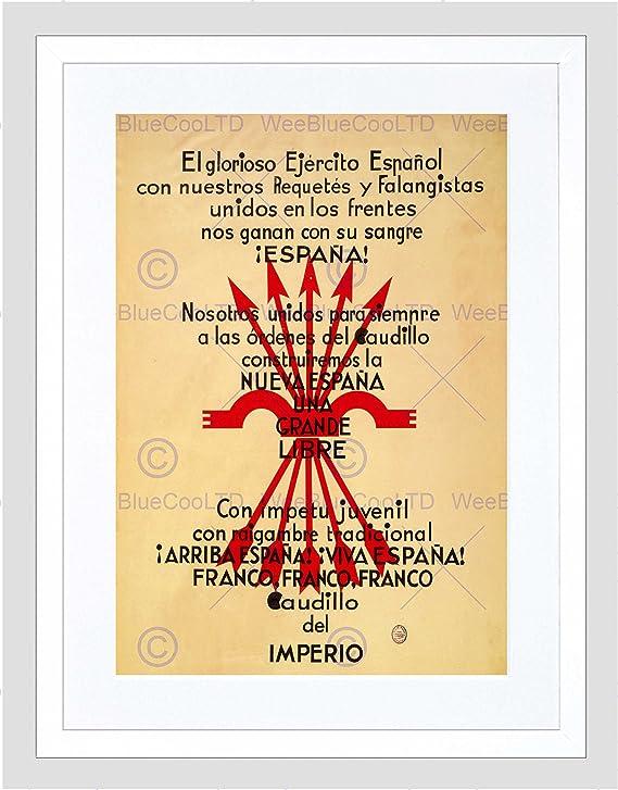 Guerra Civil Española Falange fascista retórica sangre símbolo impresión enmarcada B12 X 5842 12 x 16 in - 30.5 x 40.7 cm blanco: Amazon.es: Hogar