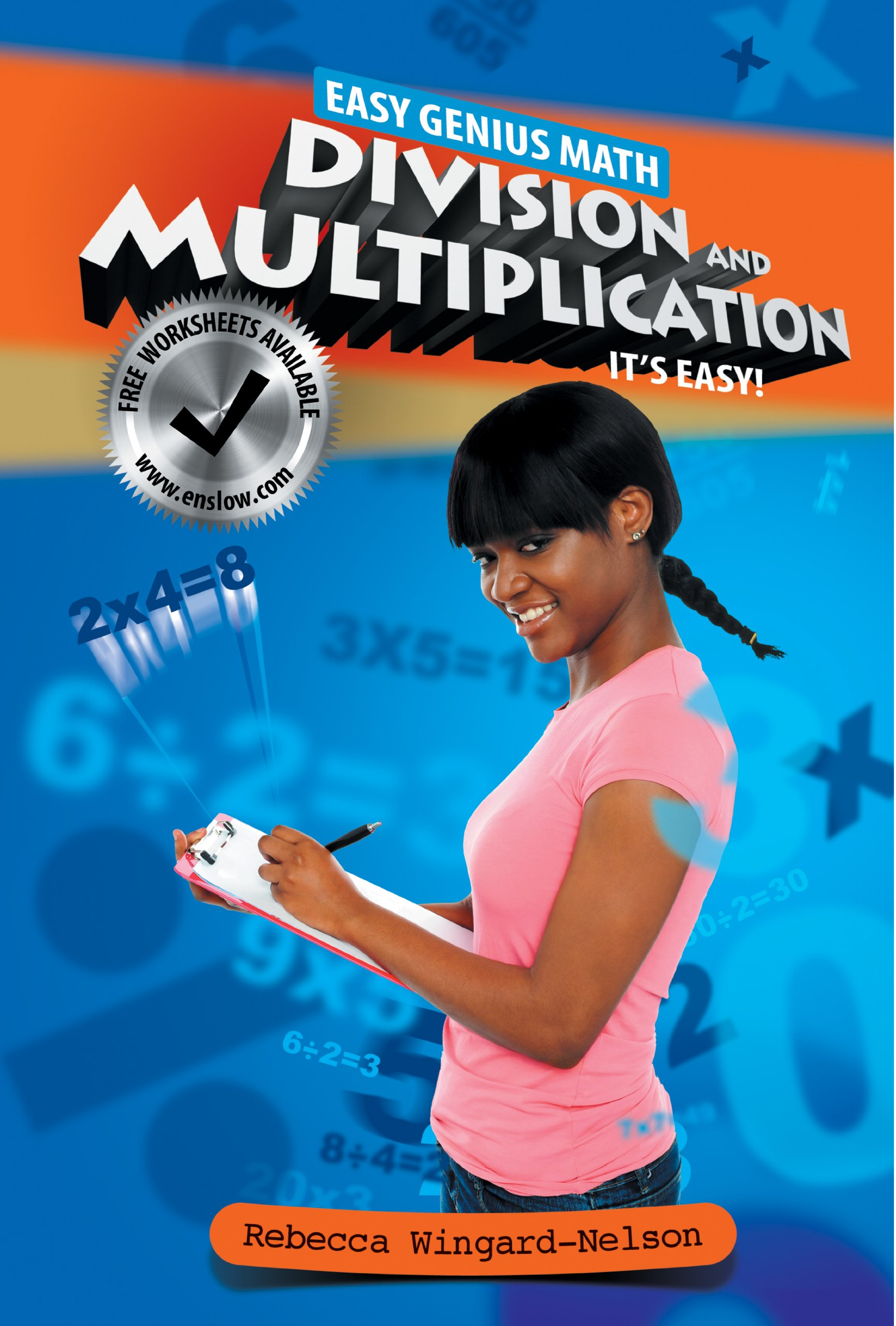 Division and Multiplication: It's Easy (Easy Genius Math)
