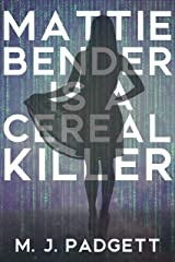 Mattie Bender is a Cereal Killer Kindle Edition