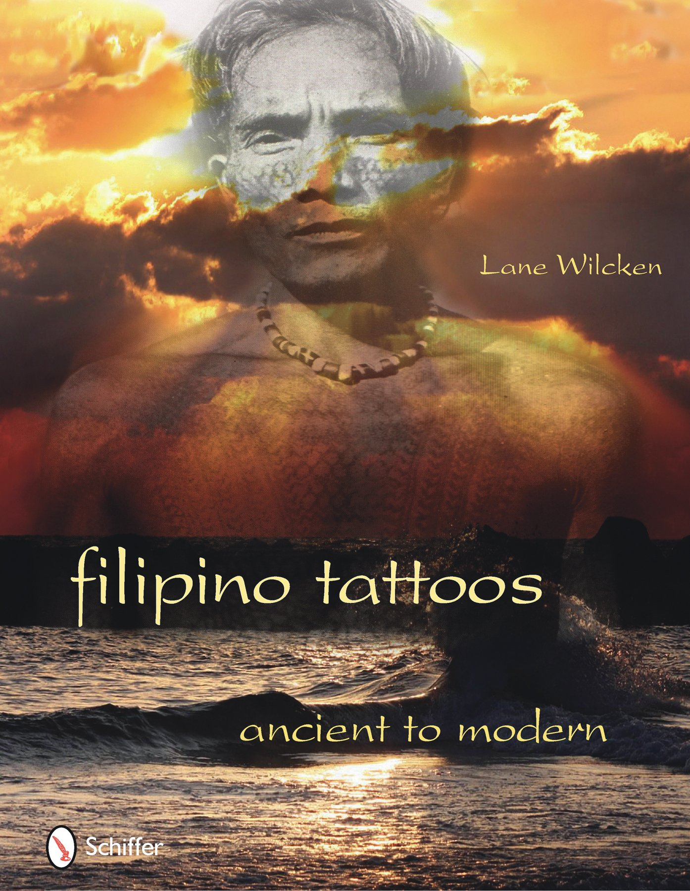 Filipino Tattoos Ancient To Modern Lane Wilcken 9780764336027