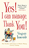 Yes! I Can Manage, Thank You!: Marie Sharp 3 (English Edition)