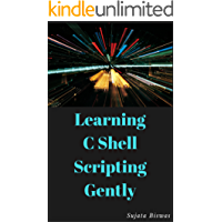 Learning C Shell Scripting Gently