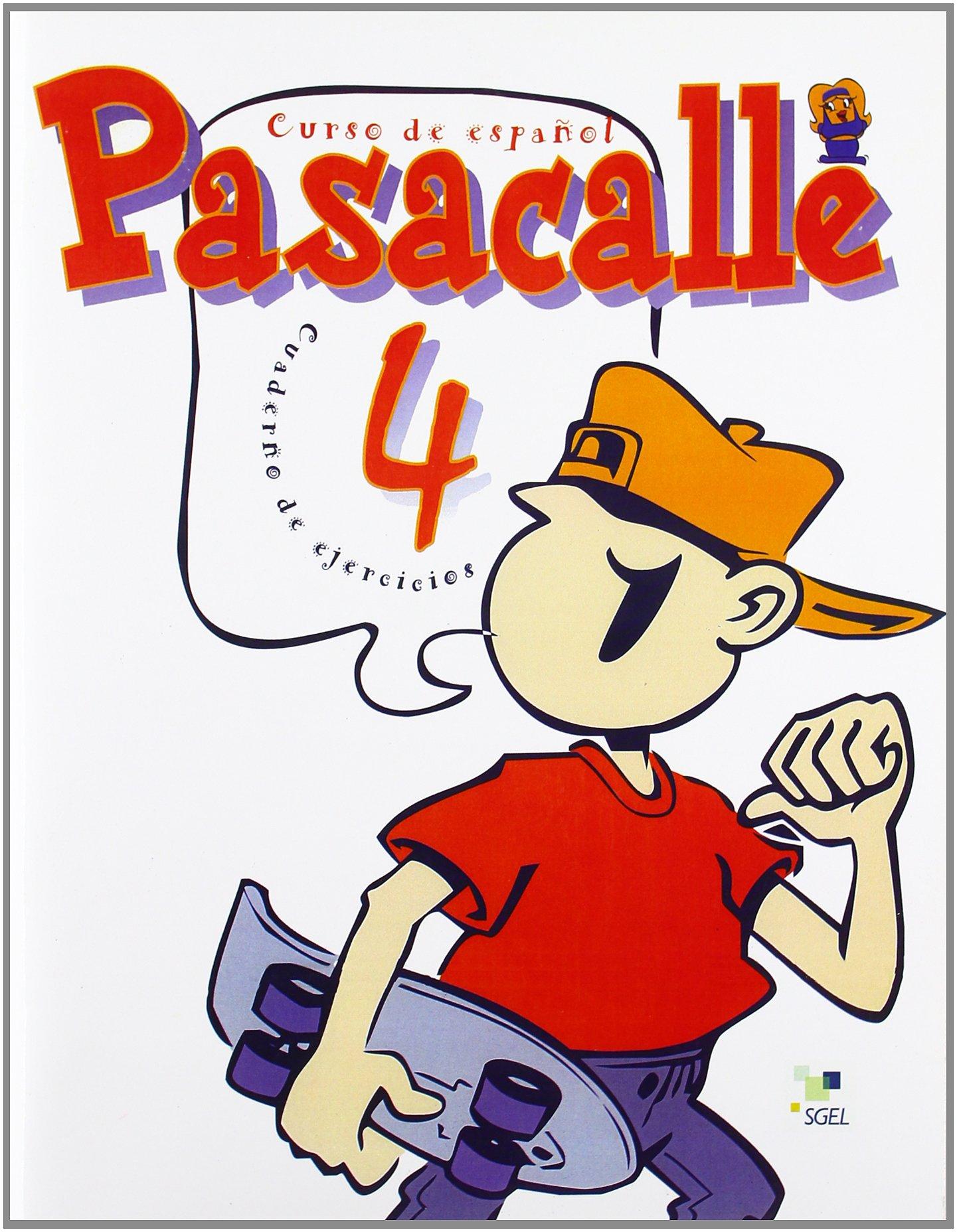 Download Pasacalle. Curso de espanol para ninos. 4 ejercicios (Spanish Edition) PDF