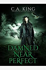 Damned Near Perfect Kindle Edition