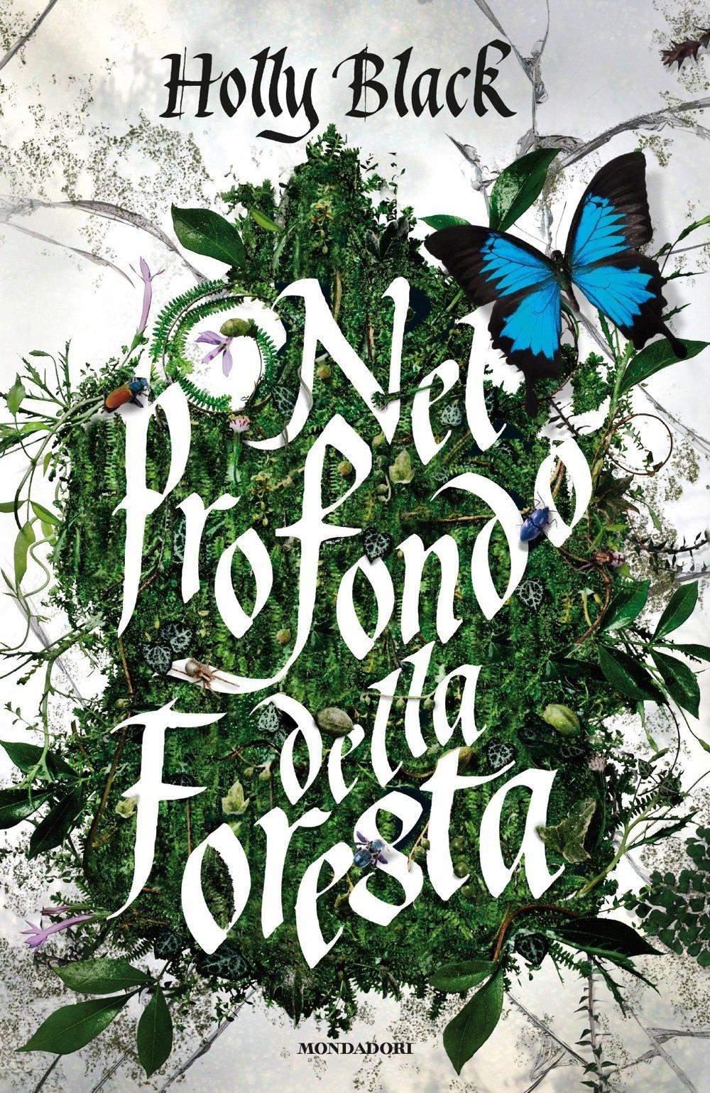 Nel profondo della foresta Copertina rigida – 11 apr 2017 Holly Black F. Novajra Mondadori 8804674806