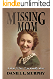 Missing Mom: A True Crime, True Family Story