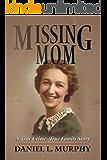 Missing Mom: A True Crime, True Family Story