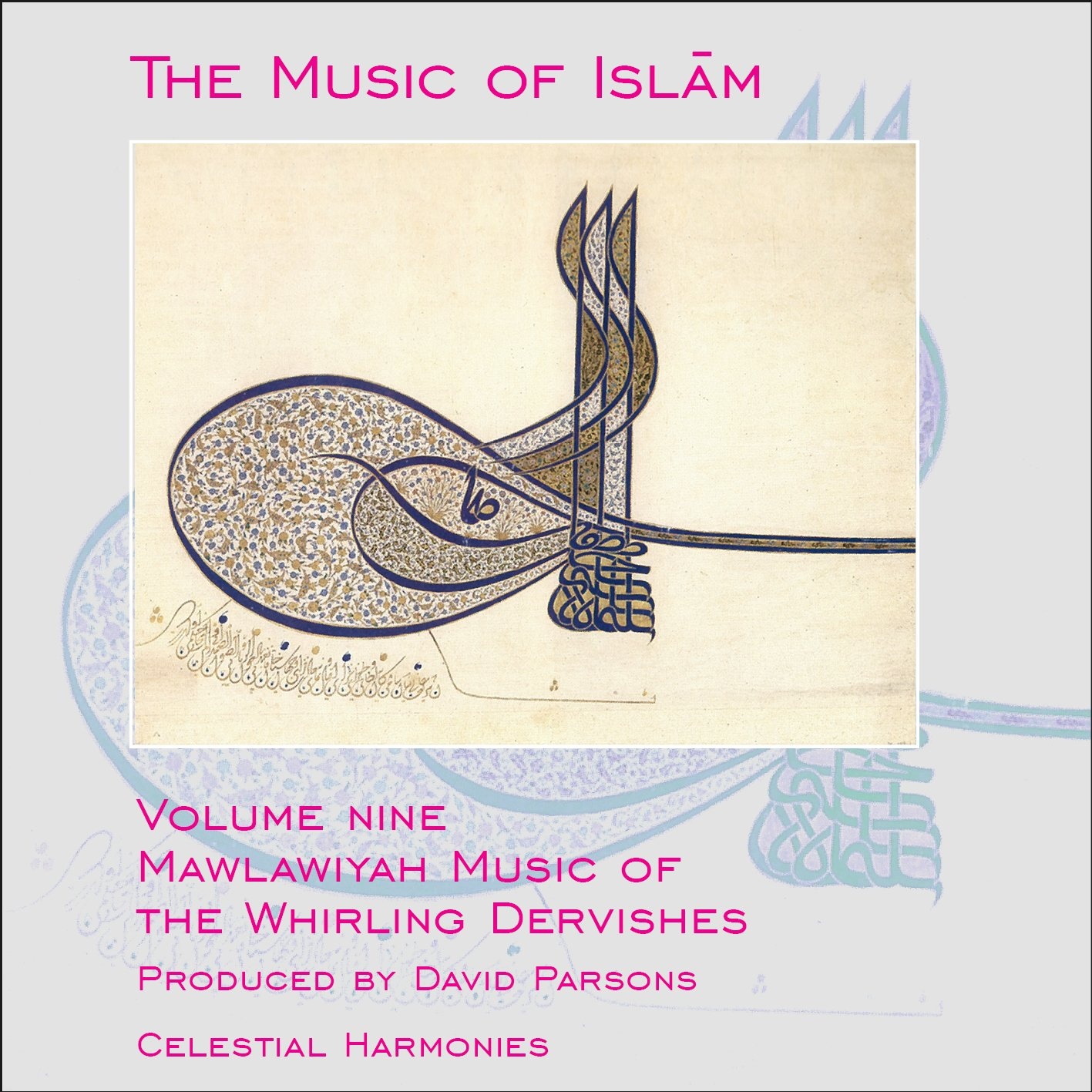 Music of Islam 9: Mawlawiyah Whirling Dervishes