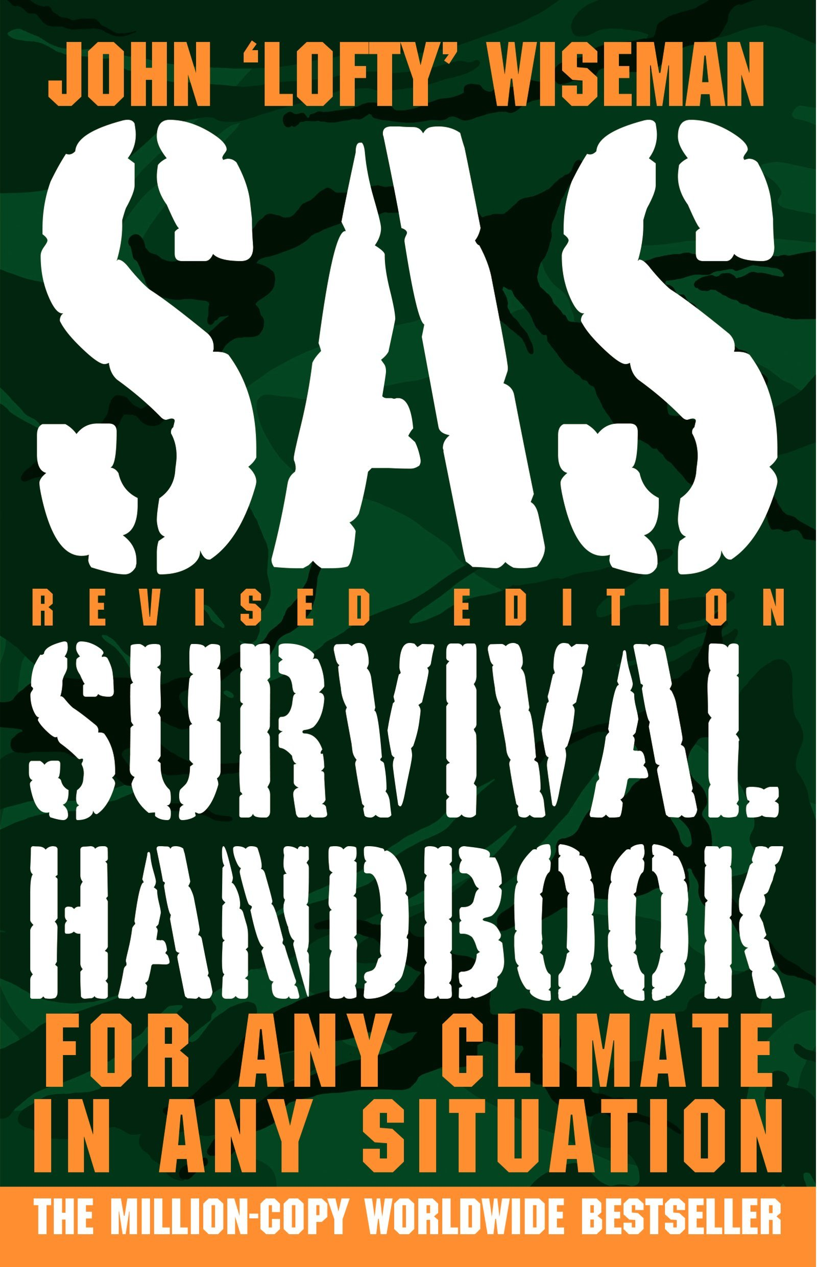 Download SAS Survival Handbook, Revised Edition: For Any Climate, in Any Situation PDF