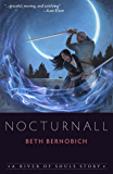 Nocturnall: A River of Souls Story