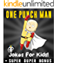ONE PUNCH MAN: 100+ Funny One Punch Man Jokes & Memes for Kids (ONE PUNCH MAN parody books) + SUPER BONUS (English Edition)