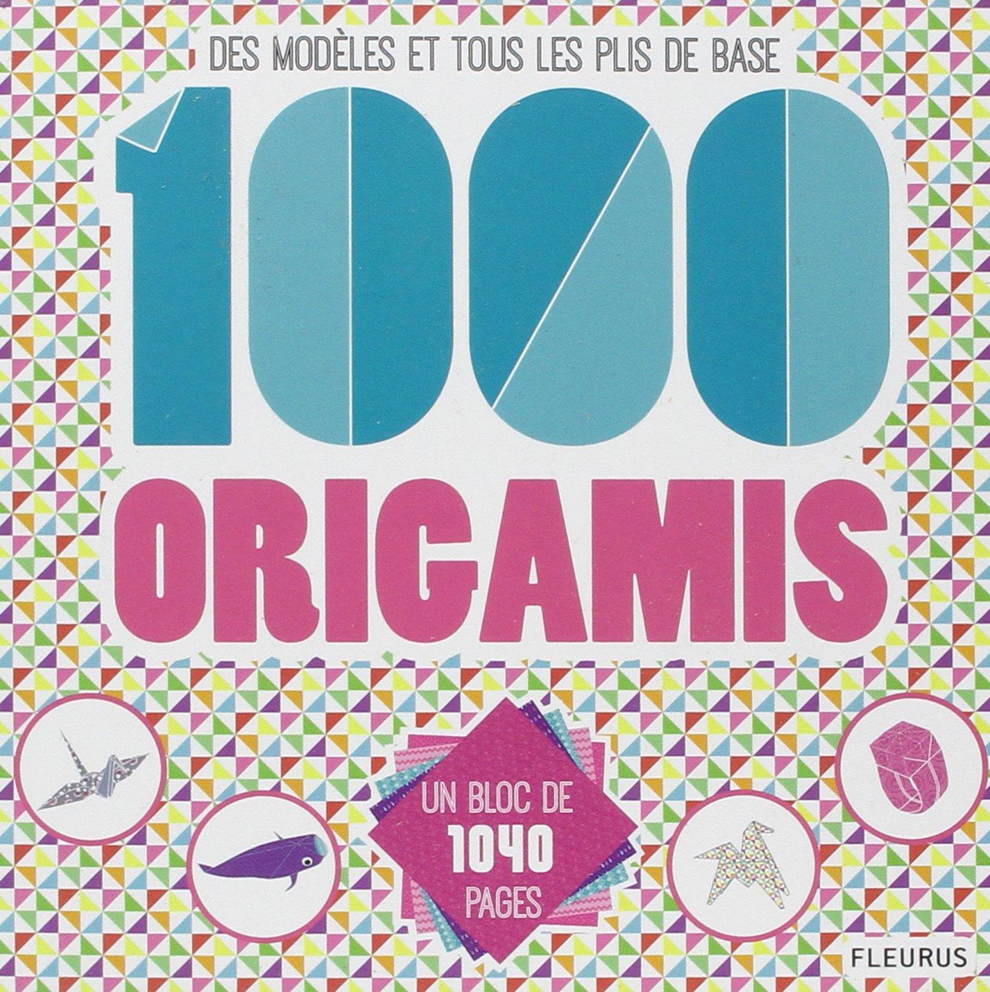 Amazon.fr - 1000 origamis : Des modèles et tous les plis de base - Mayumi  Jezewski, Collectif, Guillaume Pô - Livres
