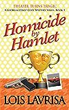 Homicide by Hamlet (Georgia Coast Cozy Mysteries Book 3)