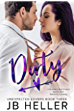 Dirty: A Brother's Best Friend/ Sports Star Romantic Comedy (Unexpected Lovers Book 3)
