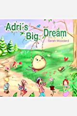 Adri's Big Dream Paperback