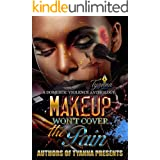 Makeup Won't Cover the Pain: A Domestic Violence Anthology