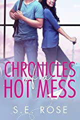 Chronicles of a Hot Mess Kindle Edition