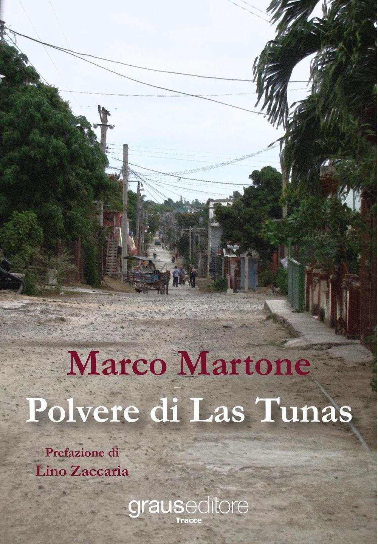 """Risultato immagini per Polvere di Las Tunas di Marco Martone"""""""