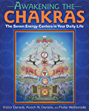 Awakening the Chakras: The Seven Energy Centers in Your Daily Life (English Edition)