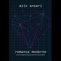 Romance moderno: Uma investigação sobre relacionamentos na era digital
