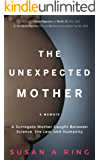 The Unexpected Mother: A Surrogate Mother Caught Between Science, the Law, and Humanity
