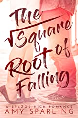 The Square Root of Falling: A Sweet YA Romance (Brazos High Romance Book 1) Kindle Edition