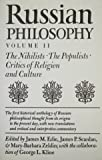 Russian Philosophy V2: Nihilists, Populists