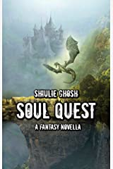 Soul Quest - A Fantasy Novella Kindle Edition