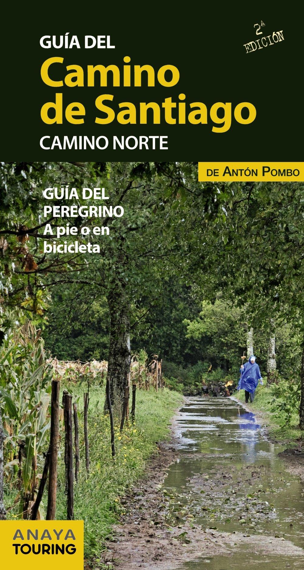 Guía del Camino de Santiago. Camino Norte: Amazon.es: Pombo Rodríguez, Antón: Libros