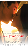 From Your Heart (A For Your Love Novel)
