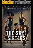 The Skye Sisters