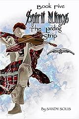 Spirit Wings The Landing Strip: Book Five
